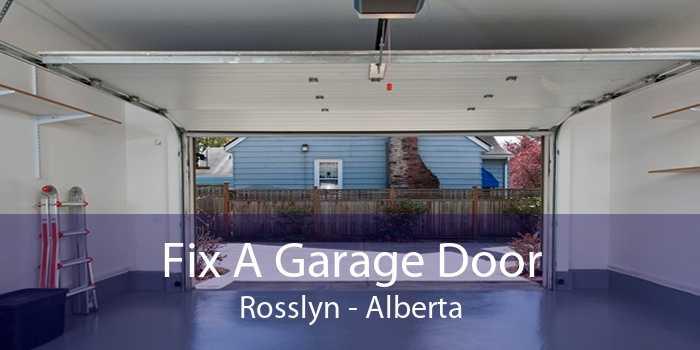 Fix A Garage Door Rosslyn - Alberta