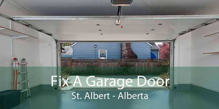 Fix A Garage Door St. Albert - Alberta