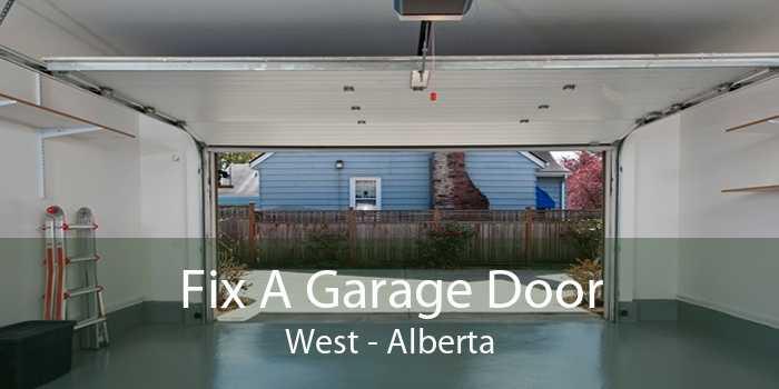 Fix A Garage Door West - Alberta