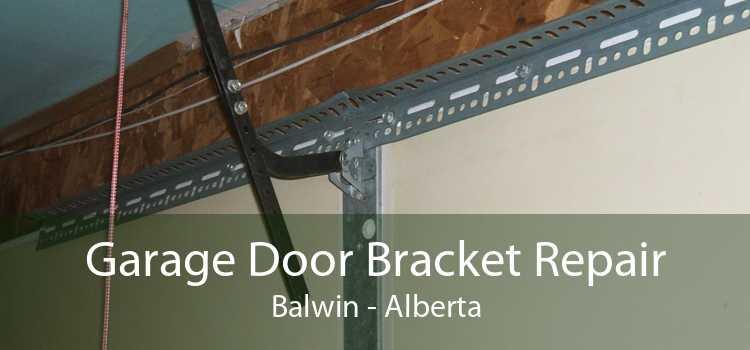 Garage Door Bracket Repair Balwin - Alberta