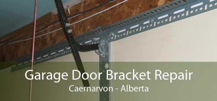 Garage Door Bracket Repair Caernarvon - Alberta