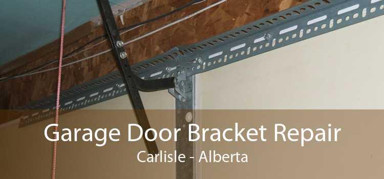 Garage Door Bracket Repair Carlisle - Alberta