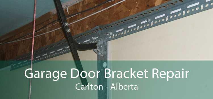 Garage Door Bracket Repair Carlton - Alberta