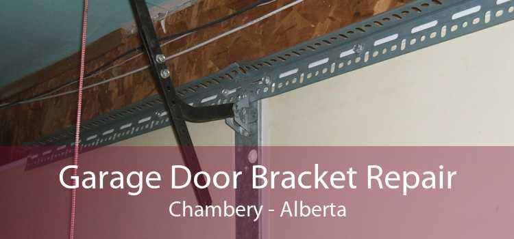 Garage Door Bracket Repair Chambery - Alberta
