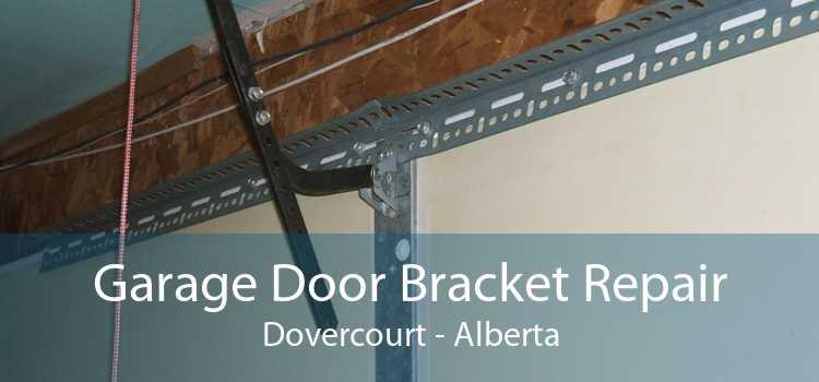 Garage Door Bracket Repair Dovercourt - Alberta