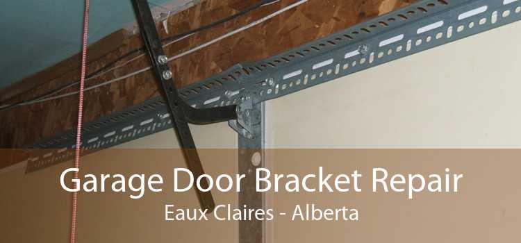 Garage Door Bracket Repair Eaux Claires - Alberta