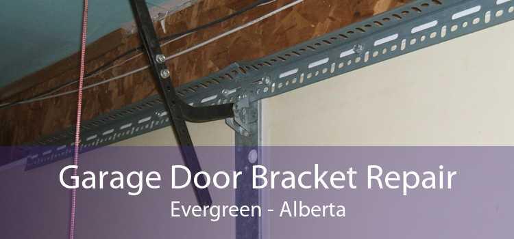 Garage Door Bracket Repair Evergreen - Alberta
