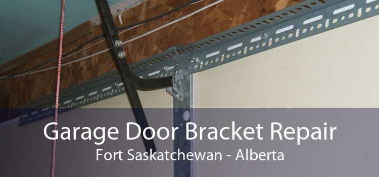 Garage Door Bracket Repair Fort Saskatchewan - Alberta
