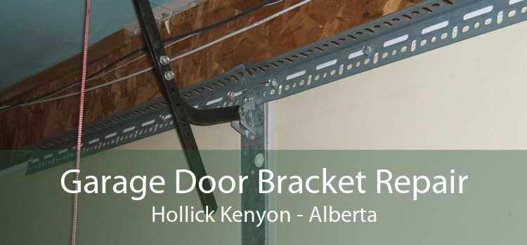 Garage Door Bracket Repair Hollick Kenyon - Alberta