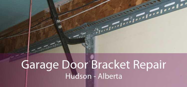 Garage Door Bracket Repair Hudson - Alberta