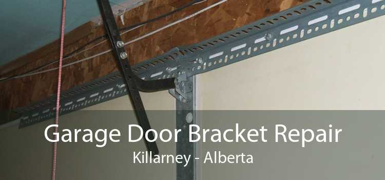 Garage Door Bracket Repair Killarney - Alberta