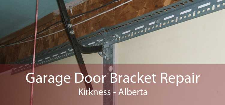 Garage Door Bracket Repair Kirkness - Alberta