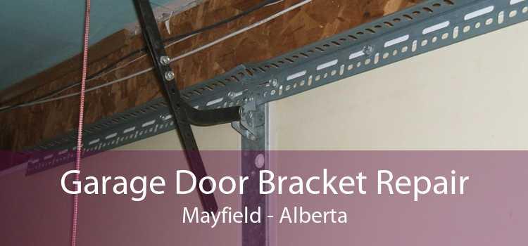 Garage Door Bracket Repair Mayfield - Alberta
