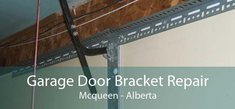 Garage Door Bracket Repair Mcqueen - Alberta