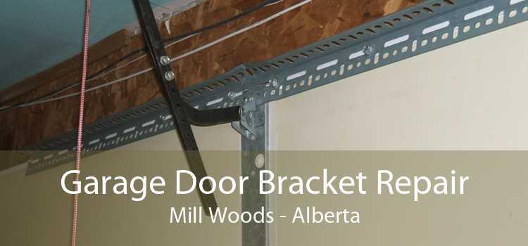 Garage Door Bracket Repair Mill Woods - Alberta