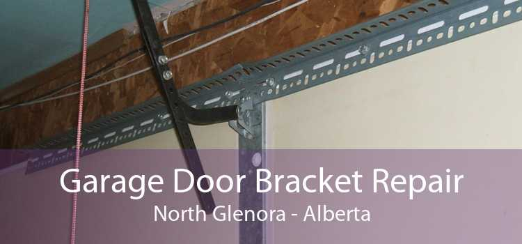 Garage Door Bracket Repair North Glenora - Alberta