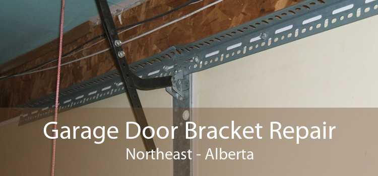 Garage Door Bracket Repair Northeast - Alberta
