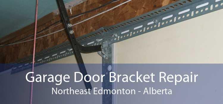 Garage Door Bracket Repair Northeast Edmonton - Alberta