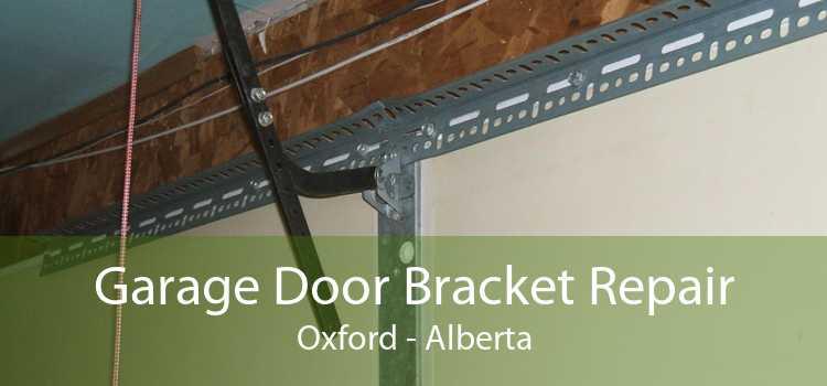 Garage Door Bracket Repair Oxford - Alberta