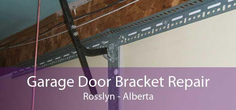 Garage Door Bracket Repair Rosslyn - Alberta