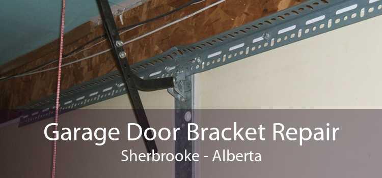Garage Door Bracket Repair Sherbrooke - Alberta