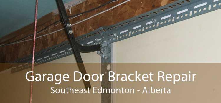 Garage Door Bracket Repair Southeast Edmonton - Alberta