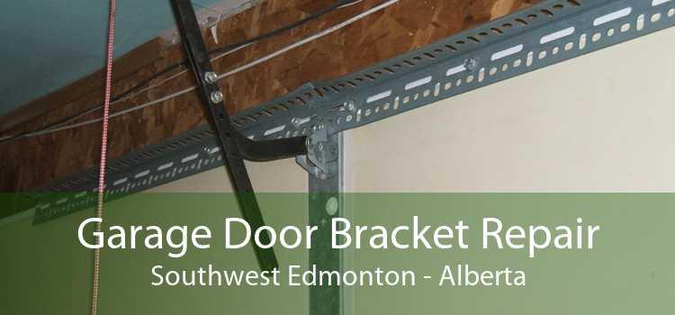 Garage Door Bracket Repair Southwest Edmonton - Alberta