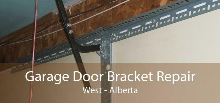 Garage Door Bracket Repair West - Alberta