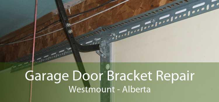 Garage Door Bracket Repair Westmount - Alberta