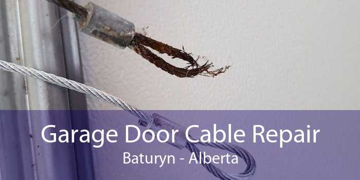 Garage Door Cable Repair Baturyn - Alberta