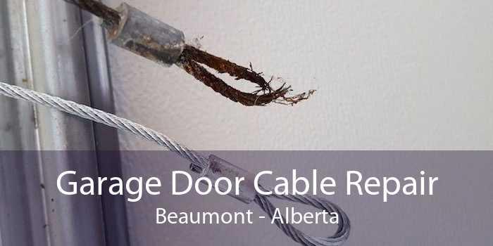 Garage Door Cable Repair Beaumont - Alberta