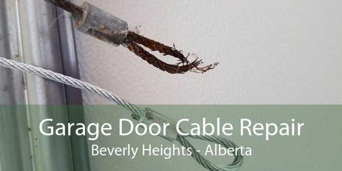 Garage Door Cable Repair Beverly Heights - Alberta