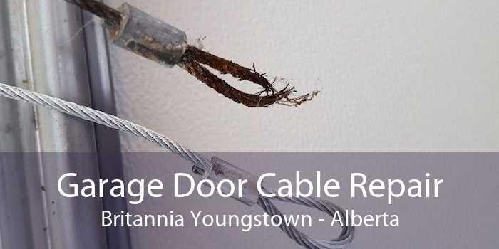 Garage Door Cable Repair Britannia Youngstown - Alberta