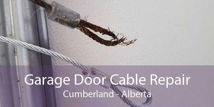 Garage Door Cable Repair Cumberland - Alberta