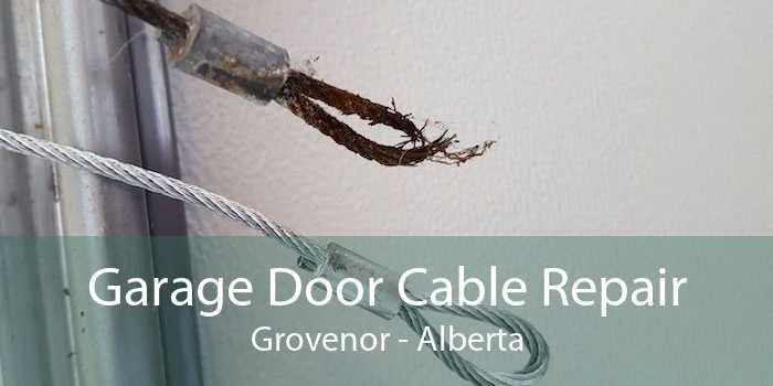 Garage Door Cable Repair Grovenor - Alberta