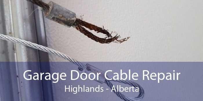 Garage Door Cable Repair Highlands - Alberta