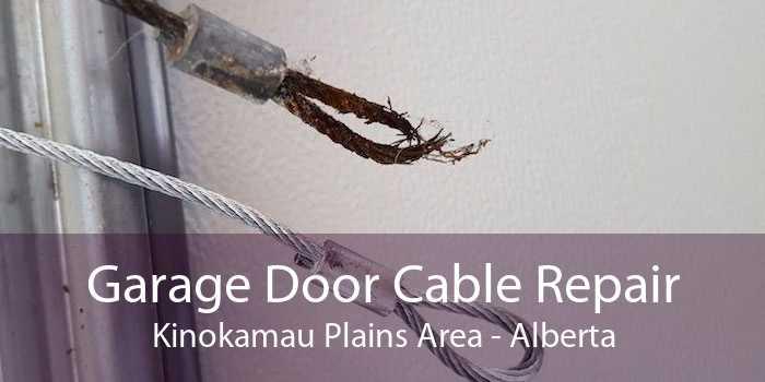 Garage Door Cable Repair Kinokamau Plains Area - Alberta