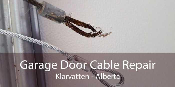 Garage Door Cable Repair Klarvatten - Alberta