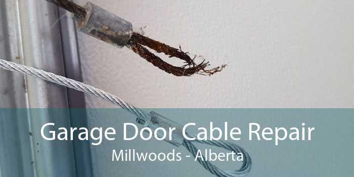 Garage Door Cable Repair Millwoods - Alberta