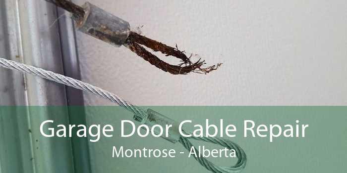 Garage Door Cable Repair Montrose - Alberta