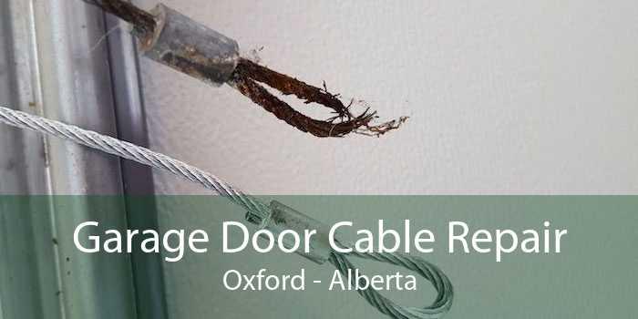 Garage Door Cable Repair Oxford - Alberta