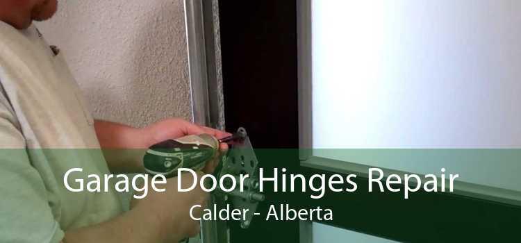 Garage Door Hinges Repair Calder - Alberta