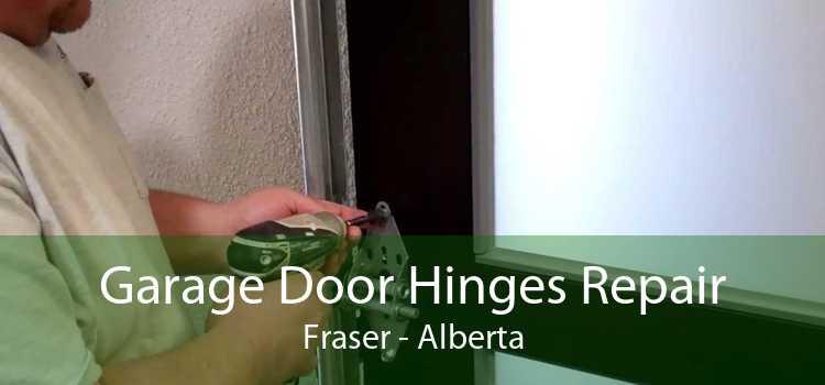 Garage Door Hinges Repair Fraser - Alberta