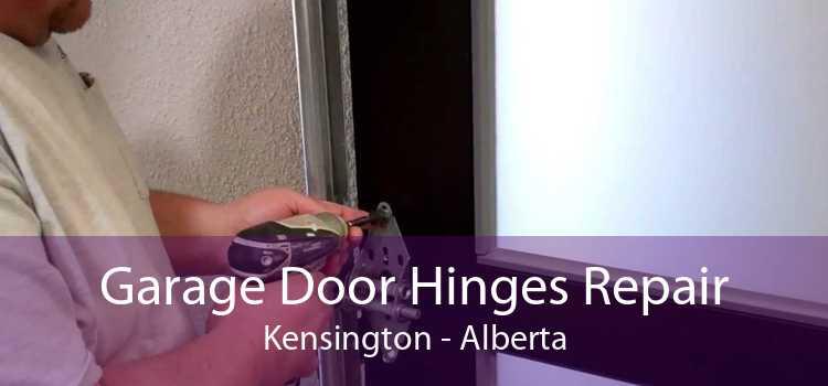 Garage Door Hinges Repair Kensington - Alberta
