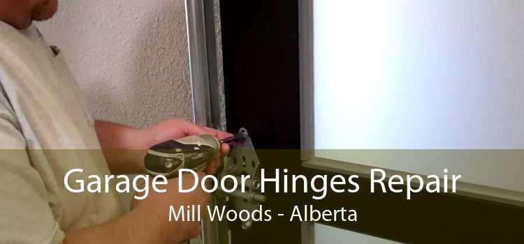 Garage Door Hinges Repair Mill Woods - Alberta
