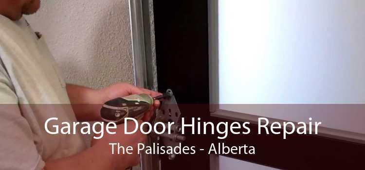 Garage Door Hinges Repair The Palisades - Alberta