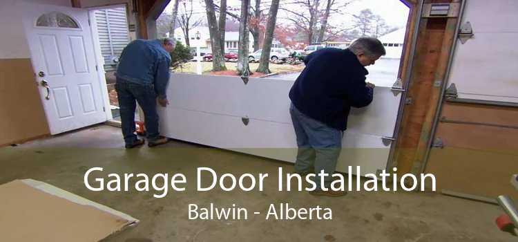 Garage Door Installation Balwin - Alberta