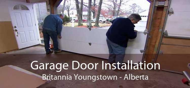 Garage Door Installation Britannia Youngstown - Alberta