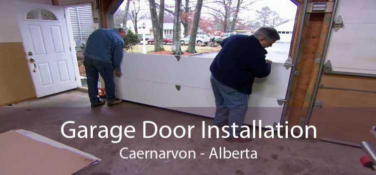 Garage Door Installation Caernarvon - Alberta