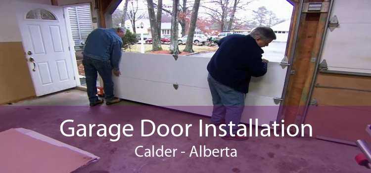 Garage Door Installation Calder - Alberta